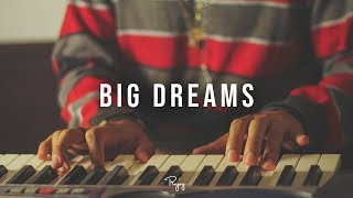 """Big Dreams"" - Inspiring Rap Beat 