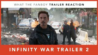 Avengers Infinity War -- Trailer 2 Reaction