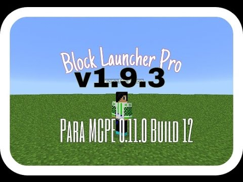 Block Launcher Pro v1.9.3 Para MCPE 0.11.0 Build 12 y Build 13