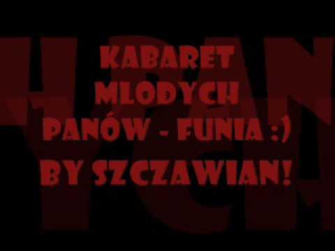Kabaret Młodych Panów - Funia