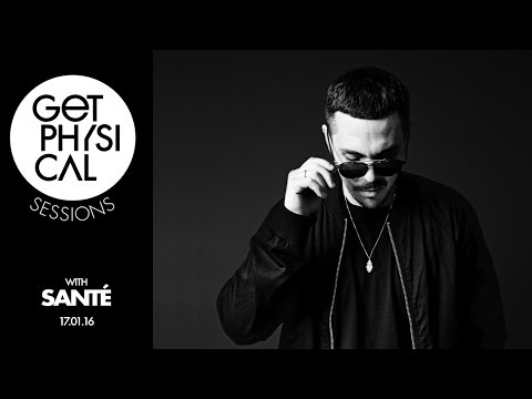 Get Physical Sessions Episode 75 with Santé