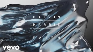 Calvin Harris - Faith (Audio)