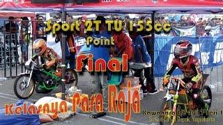 Drag Bike Sport 2t Tu 155cc Point Final Kawahara Irc Idc Seri 1 Minggu 2 April 2017 Hd
