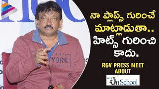 RGV Comments on His FLOP Movies | Ram Gopal Varma Press Meet about Unschool  | Telugu FilmNagar