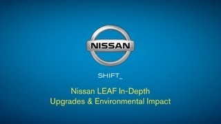 Nissan LEAF In-Depth | Upgrades & Environmental Impact