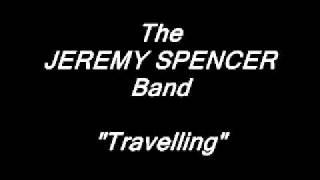 Watch Jeremy Spencer Travellin video