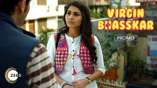 Vidhi Pandey, The No-nonsense Girlfriend | Virgin Bhasskar | Promo | Premieres 19th November | ZEE5