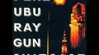 Watch Pere Ubu Memphis video