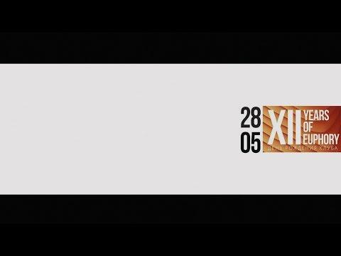 XII Years Of Euphory @ SAXON Club (28.05.2016)