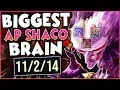 The BIGGEST AP Shaco Brain!