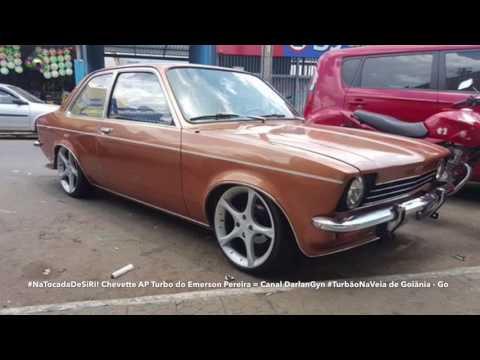 #NaTocadaDeSiRi! Chevette AP Turbo do Emerson Pereira = Canal DarlanGyn #TurbãoNaVeia de Goiânia -