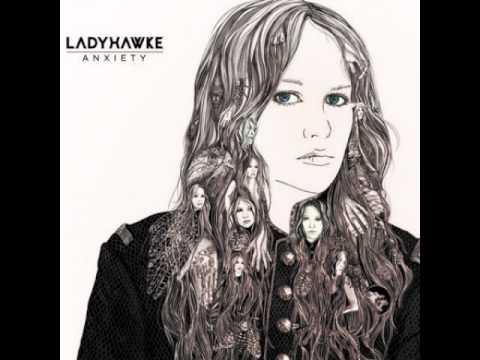 Ladyhawke - Cellophane
