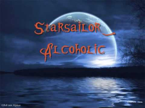 Starsailor- Alcoholic (Lyrics)