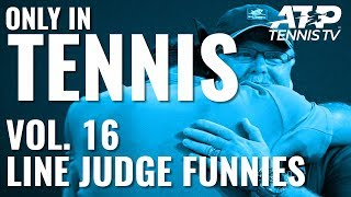 Tennis Line Judge Funny Moments & Fails! | ONLY IN TENNIS Vol.16