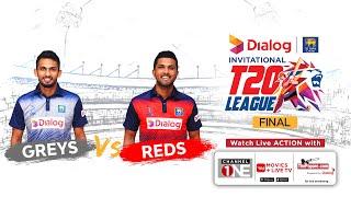 Greys vs Reds – Dialog-SLC Invitational T20 League – Final
