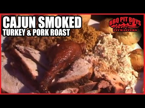 Cajun Smoked Turkey and Pork Roast by the BBQ Pit Boys - YouTube