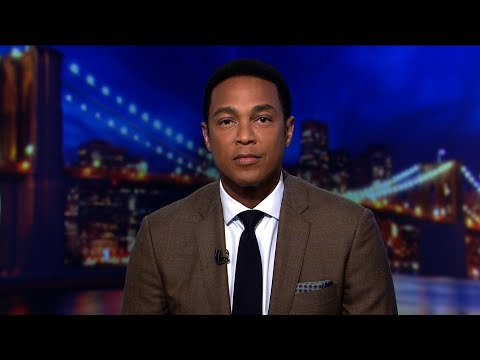 Don Lemon's open letter to Donald Trump: 'Please stop'