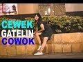 CEWEK GATELIN COWOK NGGA DI KENAL - PRANK INDONESIA.mp3