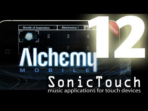 Sonic Touch 12- iPad and Music Show - Alchemy Music Videos