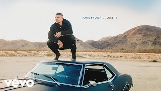 Download Lagu Kane Brown - Lose It (Audio) Gratis STAFABAND