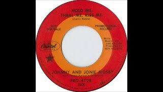 Watch Johnny  Jonie Mosby Hold Me Thrill Me Kiss Me video