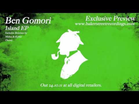 Exclusive Preview - Ben Gomori - Island EP