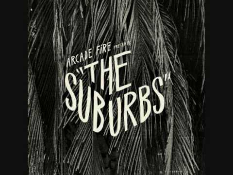 "Arcade Fire - ""The Suburbs"""