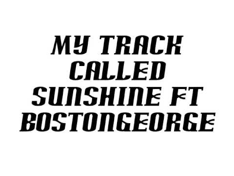(UNSIGNED RAPPER) my track called sunshine