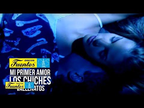 Los Chiches Vallenatos Mi Primer Amor Discos Fuentes