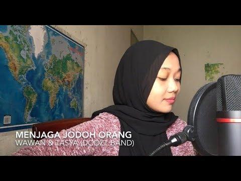 Menjaga Jodoh Orang - Dcozt Band (cover)