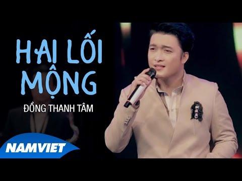 Hai Lối Mộng - Đồng Thanh Tâm (MV OFFICIAL)