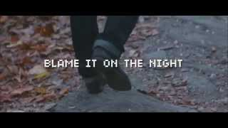 02. blame it on the night