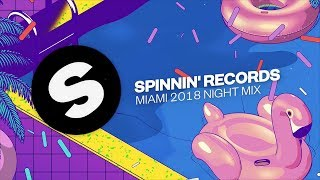 download musica Spinnin Records Miami 2018 - Night