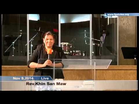 [FGATulsa]#1086# Nov 9,2014 Myanmar Service (Pastor Khin San
