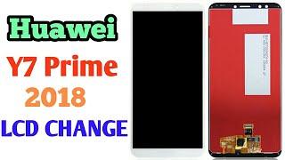 Huawei Y7 Prime 2018 lcd Change