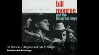 Watch Bill Monroe Angels Rock Me To Sleep video