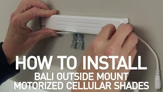 How to Install Bali® Motorized Cellular Shades - Outside Mount