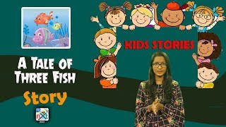 A Tale of Three Fish | Story For Kids | Moral Stories For Children | TVNXT Kidz