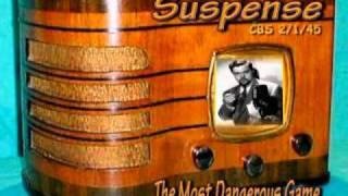 "Suspense  ""The Most Dangerous Game"" Orson Welles CBS 2/1/45 Radio Mystery Drama"