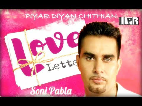 PYAR DIAN CHITHIAN - SONI PABLA - OFFICAL VIDEO - PLANET RECORDZ...