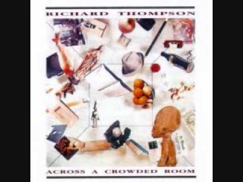 Richard Thompson - When The Spell is Broken