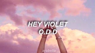 hey violet  o.d.d [lyrics]