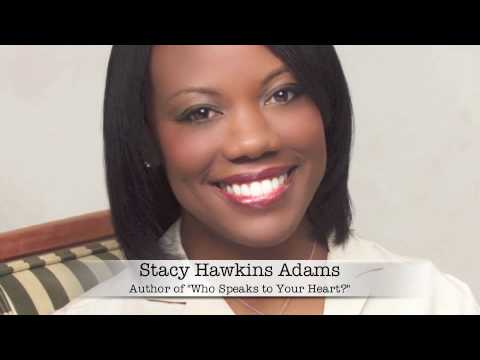 Who Speaks To Your Heart with Stacy Hawkins Adams 1