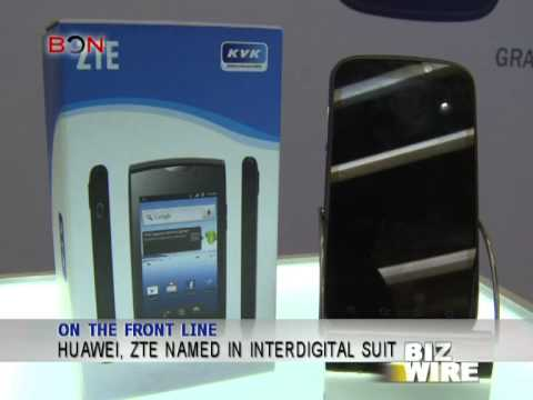 Huawei, ZTE named InterDigital suit - Biz Wire - January 07 - BONTV