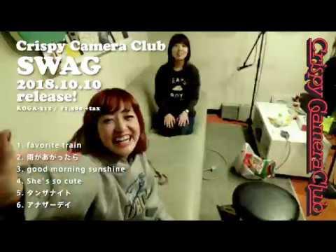 Crispy Camera Club - デビューミニアルバム 新譜「SWAG」2018年10月10日発売 ダイジェスト試聴Trailer映像を公開 thm Music info Clip