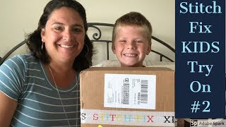 Stitch Fix KIDS unboxing and Try On - August 2018