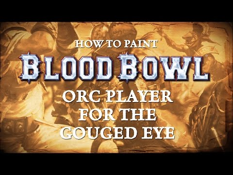 How to paint Blood Bowl - Orc Player for the Gouged Eye. thumbnail