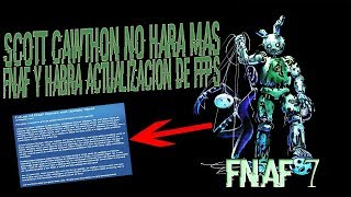 ¡NOTICIAS DE FNAF 7! ¡El Futuro de Five Nights at Freddy