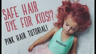KID SAFE HAIR COLOR!? | Pink Hair Color Tutorial