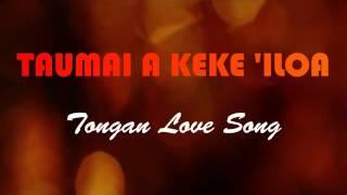 download lagu Tongan Love Song ; Taumai A Keke 'iloa gratis
